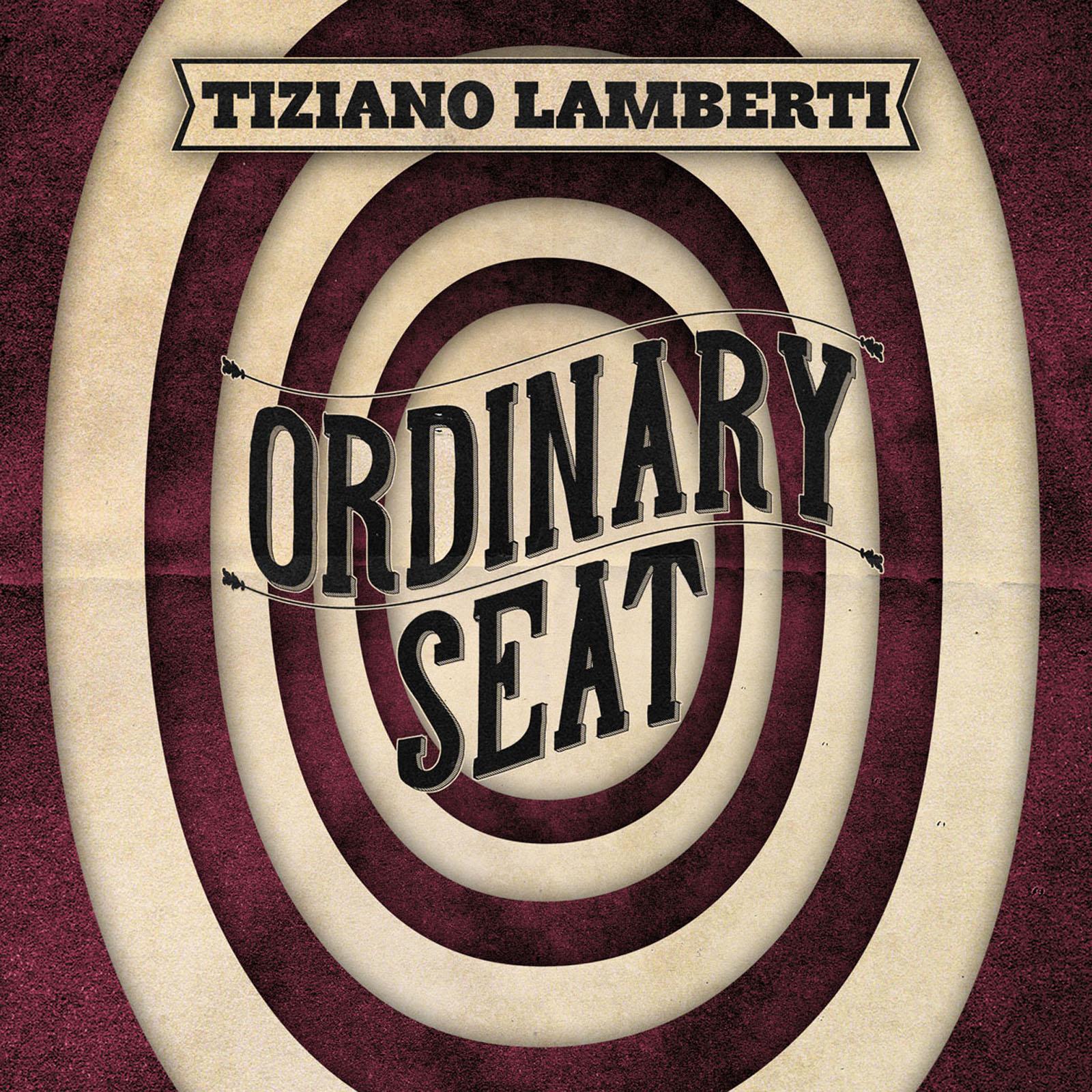 Tiziano Lamberti  – Ordinary Seat