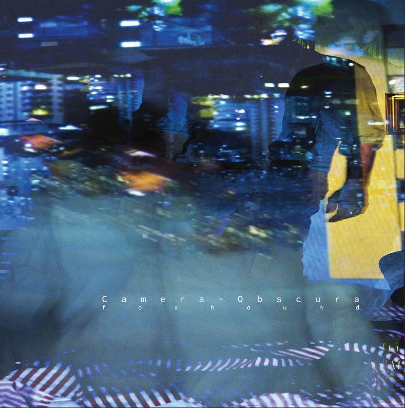 Foxhound Camera Obscura – EP